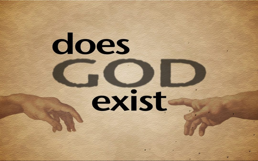 Does God Exist? An Intellectual and Moral Question