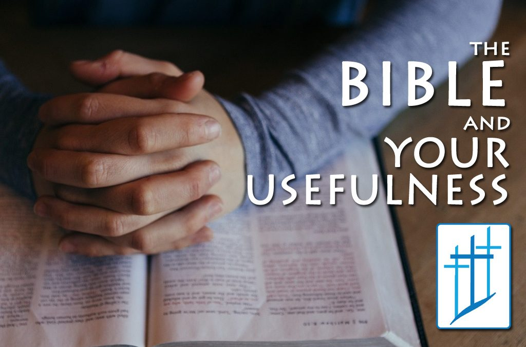 The Bible and Your Usefulness